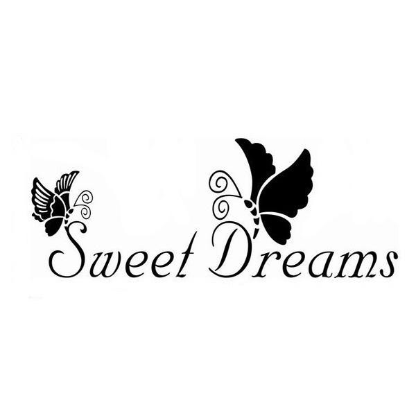 22 * 72cm Sweet Dreams Schmetterling PVC Zitat Wandaufkleber Tapete ZY8136 Haus Dekoration